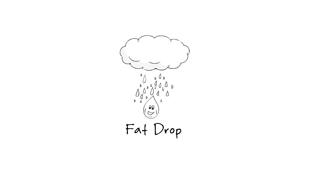 008-fat-drop